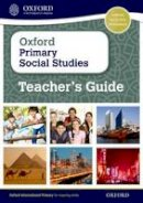 Lunt, Pat - Oxford Primary Social Studies Teacher's Guide - 9780198356875 - V9780198356875