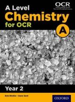 Gent, Dave - A Level Chemistry A for OCR Year 2 Student Book: Year 2 - 9780198357650 - V9780198357650