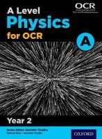 Bone, Graham, Saunders, Nigel - A Level Physics A for OCR Year 2 Student Book: Year 2 - 9780198357667 - V9780198357667