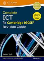 Doyle, Stephen - Complete ICT for Cambridge IGCSE Revision Guide - 9780198357834 - V9780198357834