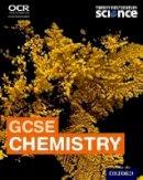 Borley, Maureen, Harden, Helen, Gardom-Hulme, Philippa, Palmer, Emma, Tiernan, Ann, Warren, Dorothy, Dunlop, Lynda - Twenty First Century Science: GCSE Chemistry Student Book - 9780198359647 - V9780198359647