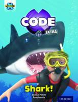 Pimm, Janice - Project X Code Extra: Green Book Band, Oxford Level 5: Shark Dive: Shark! - 9780198363491 - V9780198363491