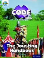 - Project X Code Extra: Turquoise Book Band, Oxford Level 7: Castle Kingdom: The Jousting Handbook - 9780198363620 - V9780198363620