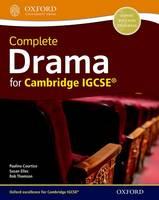 Courtice, Pauline; Elles, Susan; Thomson, Rob - Complete Drama for Cambridge IGCSE - 9780198366744 - V9780198366744