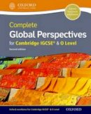 Lally, Jo - Complete Global Perspectives for Cambridge IGCSE - 9780198366812 - V9780198366812