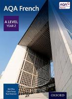 Pike, Robert, Povey, Colin, Shannon, Paul - AQA A Level Year 2 French Student Book: Year 2 - 9780198366850 - V9780198366850