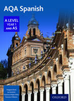 Bond, Margaret, Kendrick, Ian - AQA A Level Year 1 and AS Spanish Student Book - 9780198366904 - V9780198366904
