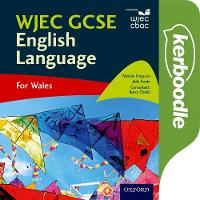 Simpson, Natalie, Swain, Julie, Childs, Barry - WJEC GCSE English Language: For Wales - 9780198367130 - V9780198367130