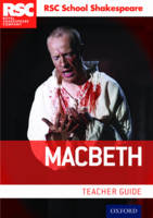 , Royal Shakespeare Company - RSC School Shakespeare Macbeth: Teacher Guide - 9780198369257 - V9780198369257