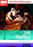 Not Available - RSC School Shakespeare The Tempest: Teacher Guide - 9780198369271 - V9780198369271