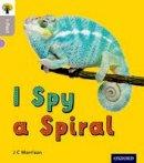Morrison, J C - Oxford Reading Tree inFact: Oxford Level 1: I Spy a Spiral - 9780198370710 - V9780198370710
