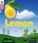 Heddle, Becca - Oxford Reading Tree Infact: Oxford Level 1+: Lemon - 9780198370765 - V9780198370765