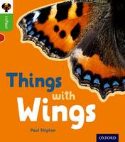 Shipton, Paul - Oxford Reading Tree inFact: Oxford Level 2: Things with Wings - 9780198370857 - V9780198370857