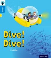 Miles, Liz - Oxford Reading Tree Infact: Oxford Level 3: Dive! Dive! - 9780198370932 - V9780198370932