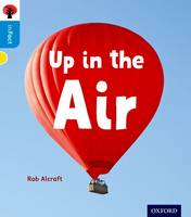 Alcraft, Rob - Oxford Reading Tree Infact: Oxford Level 3: Up in the Air - 9780198370956 - V9780198370956