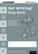 Miskin, Ruth - Read Write Inc. Phonics: Get Writing! Grey Book Pack of 10 - 9780198374169 - V9780198374169