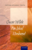 - Oxford Student Texts: An Ideal Husband - 9780198374817 - V9780198374817