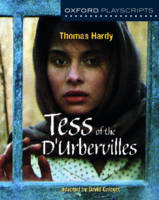 Hardy, Thomas, Calcutt, David - Oxford Playscripts: Tess of the D'urbervilles - 9780198375449 - V9780198375449