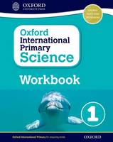 Hudson, Terry - Oxford International Primary Science: Workbook 1 - 9780198376422 - V9780198376422