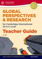 Lally, Jo - Global Perspectives and Research for Cambridge International As and a Level Exam Success Guide - 9780198376774 - V9780198376774
