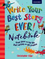 Edge, Christopher - Write Your Best Story Ever! Notebook - 9780198377825 - V9780198377825