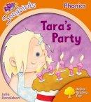 Oxford Reading Tree - Songbirds Phonics: Level 6: Tara's Party - 9780198388739 - V9780198388739