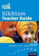 Haigh, Julie - Living Faiths Sikhism Teacher Guide - 9780198389026 - V9780198389026