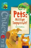Bradbury, Adrian - Oxford Reading Tree TreeTops Chucklers: Level 9: Pets: Mission Impossible! - 9780198391784 - V9780198391784