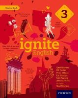 Barton, Geoff; Carter, Jill; Ellison, Peter; Hanton, Liz; Peeling, Mel; Smith, Alison; Barton, Geoff - Ignite English: Ignite English Student Book 3 - 9780198392446 - V9780198392446