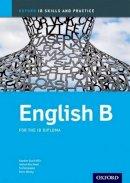 Aldin, Kawther Saa'D; Abu-Awad, Jeehan; Tempakka, Tiia; Morley, Kevin - IB English B: Skills & Practice - 9780198392842 - V9780198392842