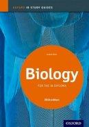 Allott, Andrew - IB Biology Study Guide: 2014 edition: Oxford IB Diploma Program - 9780198393511 - V9780198393511
