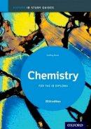 Neuss, Geoff - IB Chemistry Study Guide: 2014 Edition: Oxford IB Diploma Program - 9780198393535 - V9780198393535