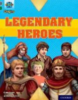 Scott, Kate - Project X Origins: Grey Book Band, Oxford Level 12: Myths and Legends: Tiger's Legendary Heroes - 9780198393870 - V9780198393870