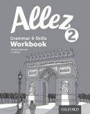 Black, Liz, Spencer, Michael - Allez Grammar & Skills Workbook 2 - 9780198395034 - V9780198395034