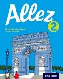 Dzuilka-Heywood, Corinne, Kennedy, Yvonne - Allez Student Book 2: Student book 2 - 9780198395058 - V9780198395058