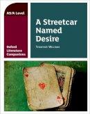 Fox, Annie - Oxford Literature Companions: A Streetcar Named Desire - 9780198399001 - V9780198399001