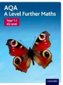 - AQA A Level Further Maths: Year 1 / AS Level Student Book - 9780198412922 - V9780198412922