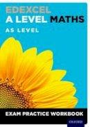 - Edexcel A Level Maths: AS Level Exam Practice Workbook - 9780198413189 - V9780198413189