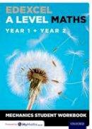 - Edexcel A Level Maths: Year 1 + Year 2 Mechanics Student Workbook - 9780198413264 - V9780198413264