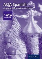 Everett, Vincent - AQA A Level Spanish: Grammar & Translation Workbook - 9780198415558 - V9780198415558