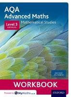 Dolan, Stan, Haighton, June - AQA Mathematical Studies Workbooks (pack of 6): Level 3 Certificate (Core Maths) - 9780198417088 - V9780198417088