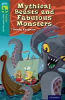 Knapman, Timothy - Oxford Reading Tree TreeTops Myths and Legends: Level 16: Mythical Beasts and Fabulous Monsters - 9780198446385 - V9780198446385