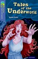Price, Susan - Oxford Reading Tree TreeTops Myths and Legends: Level 17: Tales of the Underworld - 9780198446415 - V9780198446415