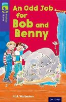 Warburton, Nick - Oxford Reading Tree Treetops Fiction: Level 11 More Pack A: An Odd Job for Bob and Benny - 9780198447443 - V9780198447443