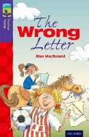 MacDonald, Alan - Oxford Reading Tree TreeTops Fiction: Level 11 More Pack A: The Wrong Letter - 9780198447467 - V9780198447467