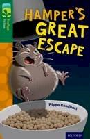 Goodhart, Pippa - Oxford Reading Tree Treetops Fiction: Level 12: Hamper's Great Escape - 9780198447603 - V9780198447603