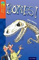 Shipton, Paul - Oxford Reading Tree TreeTops Fiction: Level 13 More Pack A: Bones! - 9780198447993 - V9780198447993