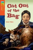 Yates, Irene - Oxford Reading Tree Treetops Fiction: Level 13 More Pack B: Cat out of the Bag - 9780198448082 - V9780198448082