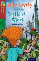 White, Debbie - Oxford Reading Tree Treetops Fiction: Level 15 More Pack A: Luke Lively and the Castle of Sleep - 9780198448396 - V9780198448396
