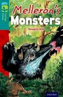 Hill, Douglas - Oxford Reading Tree Treetops Fiction: Level 16: Melleron's Monsters - 9780198448471 - V9780198448471